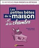 Telecharger Livres Les petites betes de la maison et de la chambre (PDF,EPUB,MOBI) gratuits en Francaise