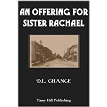 AN OFFERING FOR SISTER RACHAEL: A Family Business Contract (English Edition)