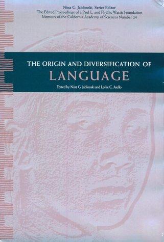 origin-diversification-of-language-wattis-symposium-series-in-anthropology