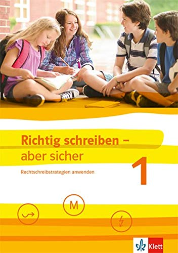 aber sicher 1: Rechtschreibstrategien anwenden. Schülerarbeitsheft mit Lösungen Klassen 5-7 ()