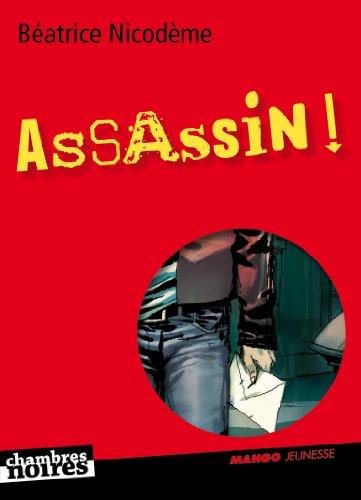 Assassin ! par Béatrice Nicodème