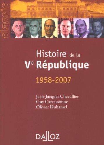 Histoire de la Ve République (1958-2007)