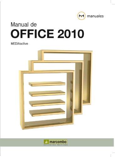 Manual de Office 2010 (Manuales) por MEDIAactive