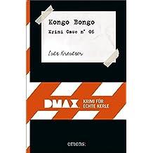 Kongo Bongo: DMAX Krimis für echte Kerle (DMAX / Krimi für echte Kerle)