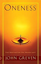 Oneness: The Destination You Never Left by John Greven (2016-03-24)
