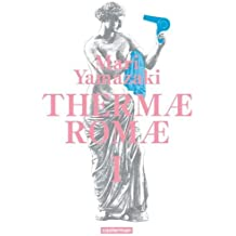 Thermae Romae, Intégrale Tome 1 :