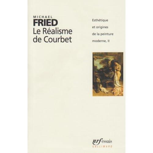 Esthétique et origines de la peinture moderne, II:Le Réalisme de Courbet