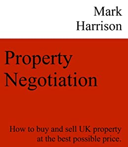 Property Negotiation by [Harrison, Mark]