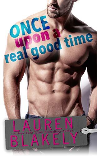 Once Upon A Real Good Time (English Edition)