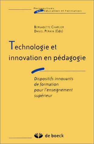 Technologie et innovation en pédagogie : Dispositifs innovants de formation pour l'enseignement supérieur