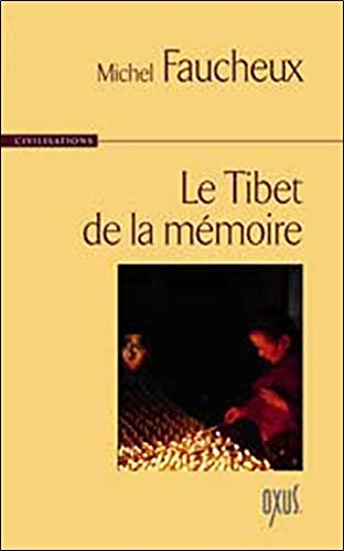 Tibet de la mémoire