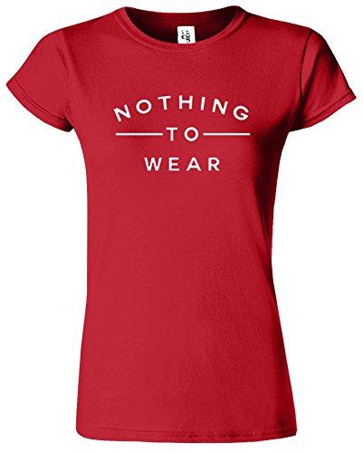 Nothing To Wear Neue lustige Stilvolle Slogan Damen Geschenk Hemden Rot (Red) / Weiß Design