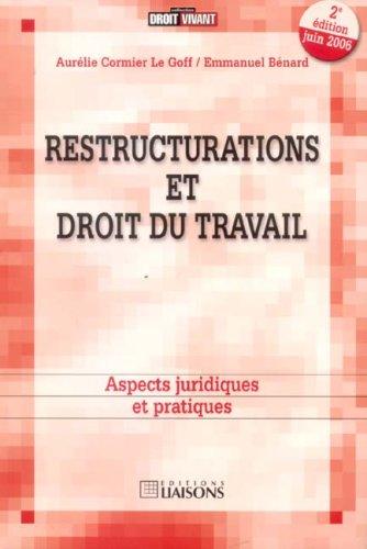 Restructurations et droit du travail