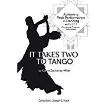 It Takes Two to Tango: Achieving Peak Performance in Dancing with EFT (Emotional Freedom Techniques) (English Edition)