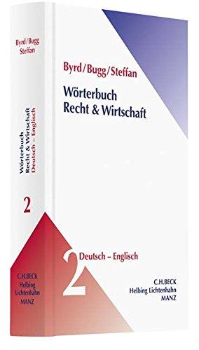 Wörterbuch Recht & Wirtschaft  Band 2: Deutsch-Englisch