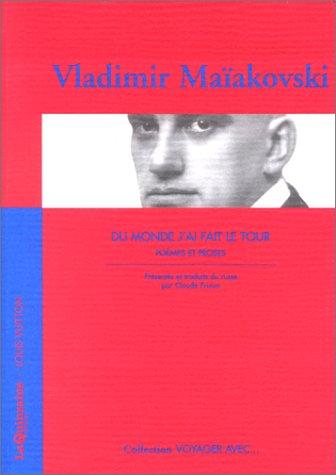 DU MONDE J'AI FAIT LE TOUR. Poèmes et proses par Vladimir Maïakovski