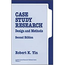 Case Study Research: Design and Methods (Applied Social Research)