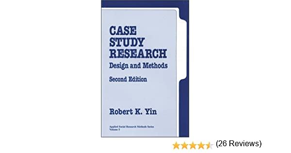 Case Study Research by Robert Yin