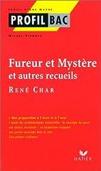 Fureur et mystère et autres recueils, René Char