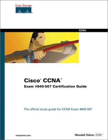 Cisco CCNA Exam #640-507 Certification Guide (Cisco Cnna) por Wendell Odom