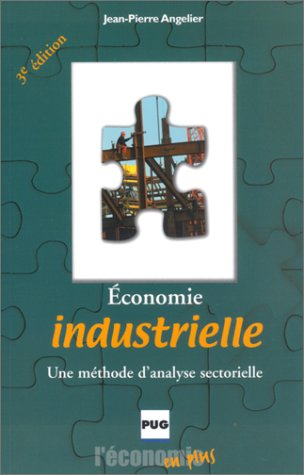 Economie industrielle : Une méthode d'analyse sectorielle