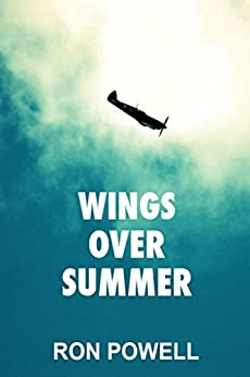 Wings Over Summer by [Powell, Ron]