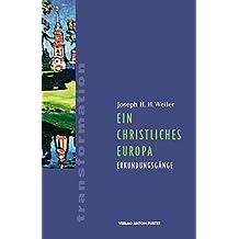 Ein christliches Europa: Erkundungsgänge (transformationen)