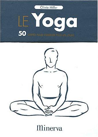 Le Yoga : 50 cartes pour s'exercer tous les jours