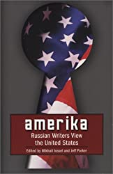 Amerika: Contemporary Russians View the United States (Russian Literature Series)