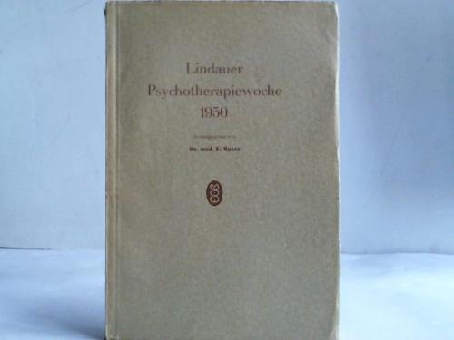 Lindauer Psychotherapiewoche 1950. Vorlesung und Vorträge