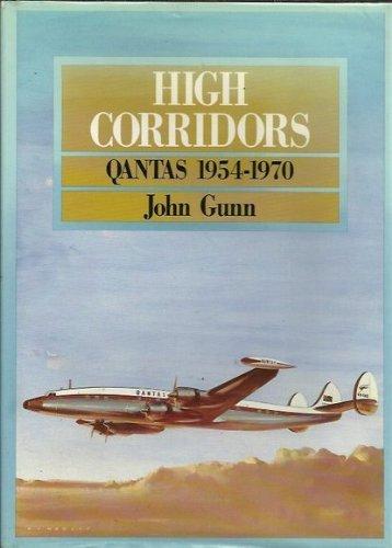 high-corridors-qantas-1954-1970-by-john-gunn-1988-09-01