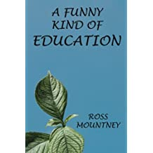 A Funny Kind of Education