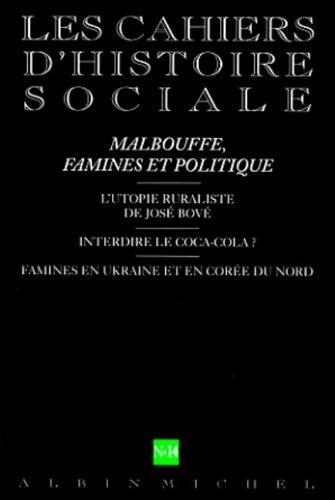 Les Cahiers d'Histoire Sociale, numéro 14 : Malbouffe, famines et politique
