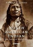 Edward S. Curtis - Die Indianer Nordamerikas: The Complete Portfolios (Klotz)
