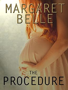 The Procedure by [Belle, Margaret]