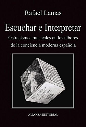 Escuchar e interpretar (Libros Singulares (Ls)) por Rafael Lamas Doménech
