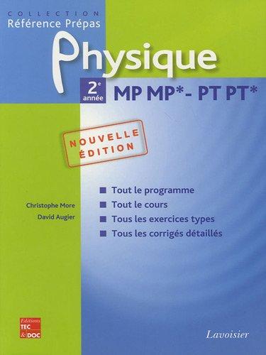 Physique MP MP* - PT PT* 2e année par David Augier