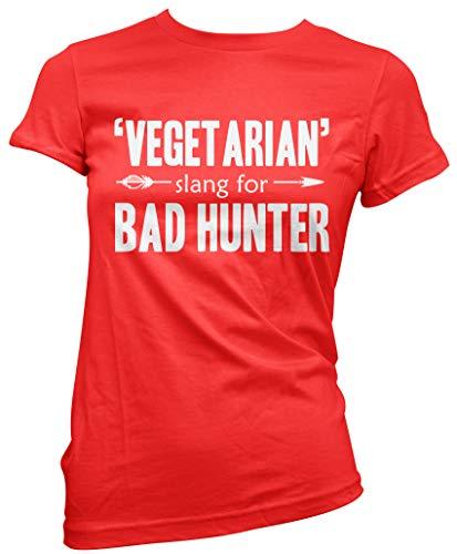 be48609c Vegetarian Slang for Bad Hunter Carnivore - Womens T-Shirt - Meat Eater  Bacon Lover