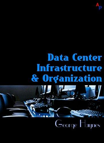 Data Center Infrastructure & Organization (English Edition) (Americana Computer)