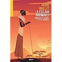 La esclava indomable: Biografía de Bakhita, la santa sudanesa (Narraciones y Novelas)