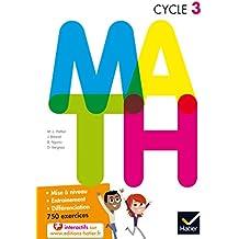 M.A.T.H. Mathématiques Cycle 3 éd.2015 - Manuel de l'élève