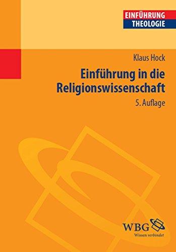 Einführung in die Religionswissenschaft (Theologie kompakt)