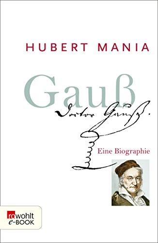 Gauß: Eine Biographie