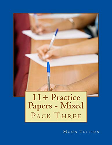 11+ Practice Papers - Mixed: Pack Three