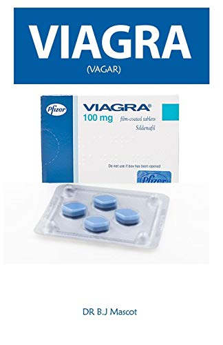 Viagra: A Guide to Powerful and Long Lasting Erection