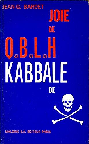 Qabalah de joie, kabbale de mort