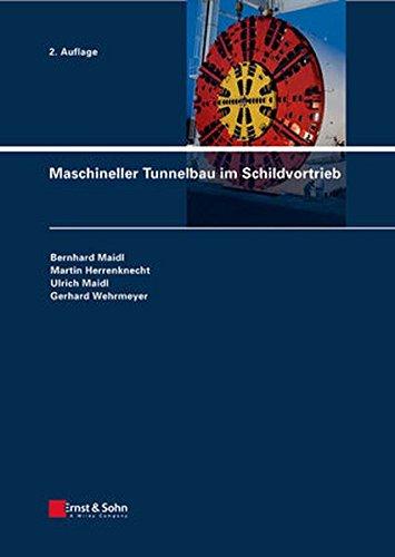 Maschineller Tunnelbau im Schildvortrieb