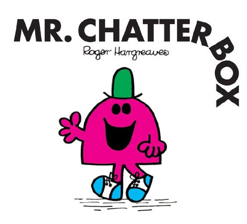 Mr. Chatterbox (Mr. Men and Little Miss Book 20) (English ()