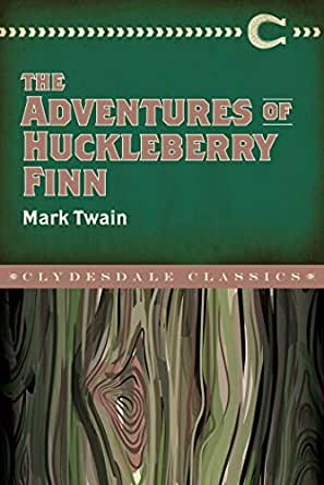 The Adventures Of Huckleberry Finn Clydesdale Classics English