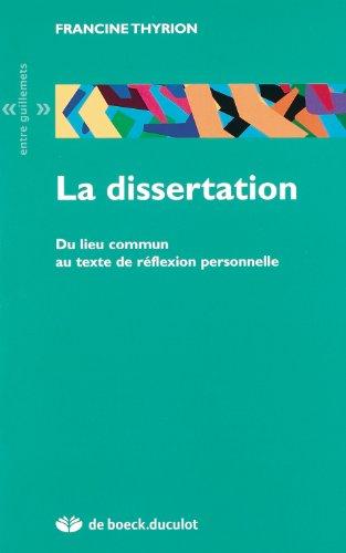 La dissertation : Du lieu commun au texte de réflexion personnelle